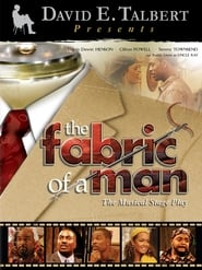 The Fabric of a Man (2005)
