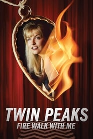 Twin Peaks: Fire Walk with Me streaming vf
