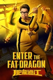 Enter the Fat Dragon streaming vf