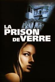 La Prison de verre streaming vf