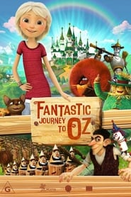 Fantastic Journey to Oz (2017)