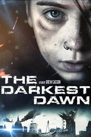 The Darkest Dawn streaming vf