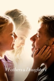 Fathers and Daughters streaming vf