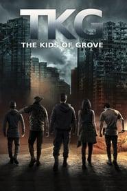 TKG: The Kids of Grove (2020)