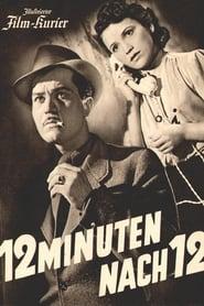 Zwölf Minuten nach zwölf (1939)