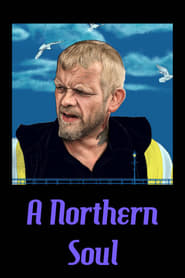 A Northern Soul streaming vf