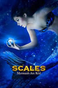 Scales: Mermaids Are Real streaming vf