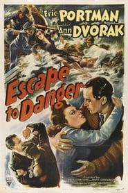 Escape to Danger (1943)