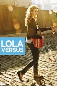 image for movie Lola Versus (2012)