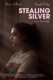 image for movie Stealing Silver (2017)