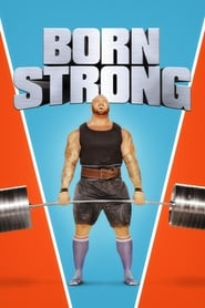 image for movie Born Strong (2017)