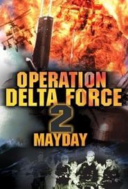 Operation Delta Force 2: Mayday (1998)