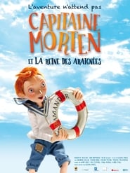 Capitaine Morten et la reine des araignées streaming vf