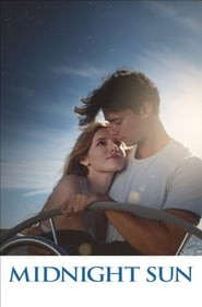 Watch and Download Full Movie Midnight Sun (2018)