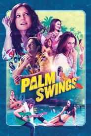 Palm Swings streaming vf