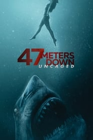47 Meters Down: Uncaged streaming vf