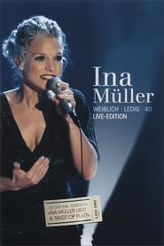 Ina Müller  - Weiblich Ledig 40 Live-Edition (2007)