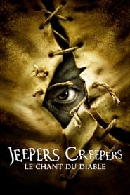 Jeepers Creepers : Le Chant du Diable streaming vf