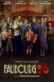 Faubourg 36 streaming vf