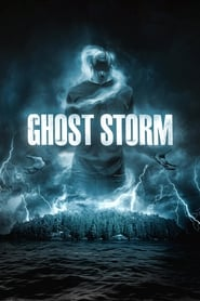 image for movie Ghost Storm (2012)