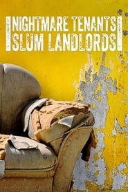 Nightmare Tenants, Slum Landlords (2015)
