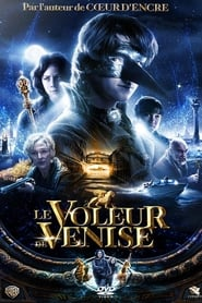 Le voleur de Venise streaming vf