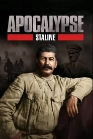 Apocalypse, Staline Full online