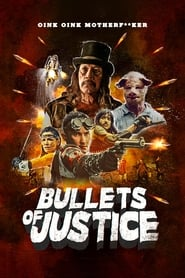 Bullets of Justice streaming vf