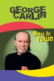 George Carlin: Back in Town streaming vf