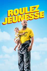 Roulez jeunesse streaming vf