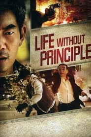 Life Without Principle Full online