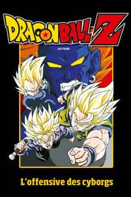 Dragon Ball Z - L'Offensive des cyborgs streaming vf