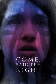 Come, Said the Night (2019)