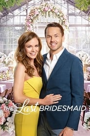 The Last Bridesmaid streaming vf