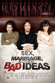 Love, Marriage, & Other Bad Ideas Full online
