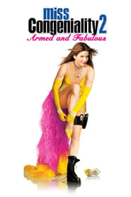Miss Congeniality 2: Armed and Fabulous streaming vf