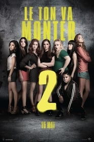 Pitch Perfect 2 streaming vf