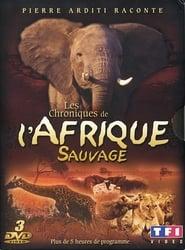 Les Chroniques de l'Afrique Sauvage (1994)