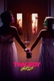 Streaming Movie Tragedy Girls (2017)