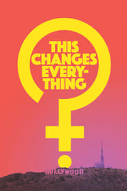 This Changes Everything (2019)