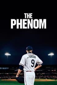 The Phenom streaming vf
