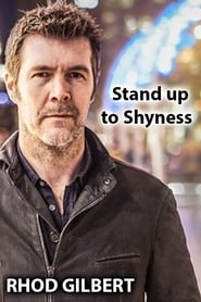 Rhod Gilbert: Stand Up to Shyness streaming vf