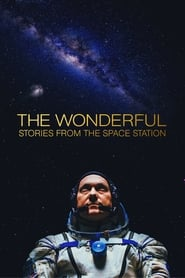 The Wonderful: Stories from the Space Station (2021)