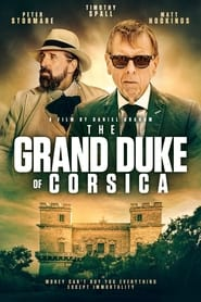 The Obscure Life of the Grand Duke of Corsica (2021)
