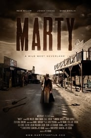 Marty: A Wild West Neverland Full online