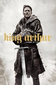 Download and Watch Full Movie King Arthur: Legend of the Sword (2017)