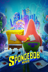 The SpongeBob Movie: Sponge on the Run streaming vf