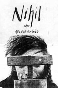 Nihil oder Alle Zeit der Welt (1987)