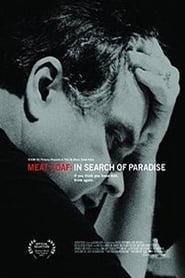 Meat Loaf: In Search of Paradise Full online