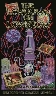 The Lowdown on Lowbrow movie full